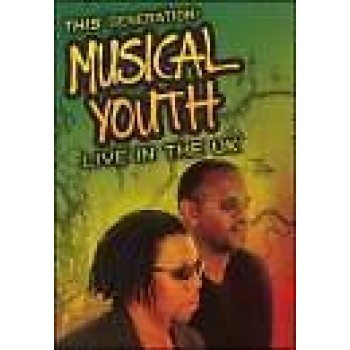 Musical Youth: This Generation Live In The UK